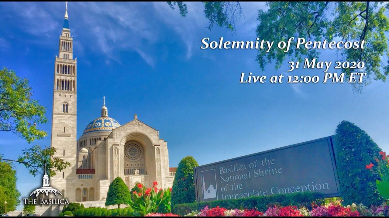 Live Solemn Mass of Pentecost 31st May 2020