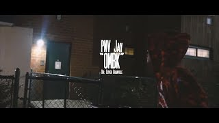 PNV Jay - OMBK (Prod by AXL Beats) (Music Video) [Shot by Ogonthelens]