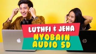 Video Hanggini dan Luthfi Kena Sugesti Habis Nyobain Audio 5D  #CekOmbak MP3, 3GP, MP4, WEBM, AVI, FLV Mei 2017