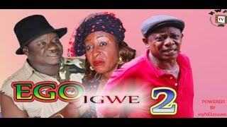 Ego Igwe Nigerian Movie (Part 2) - Osuofia, Mr Ibu, and Mama G