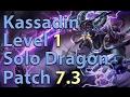League of Legends: Kassadin Level 1 Solo Dragon Season 7 (Patch 7.3)