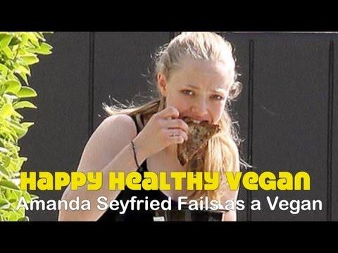Actress Amanda Seyfried Fails as a Vegan