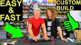HOW TO BUILD A CUSTOM SCOOTER! (easiest & fastest way)