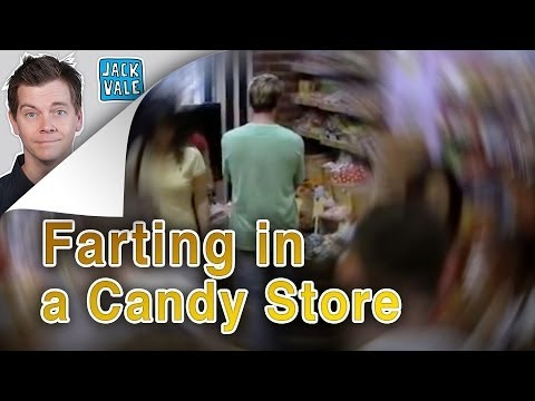 Farting in a Candy Store