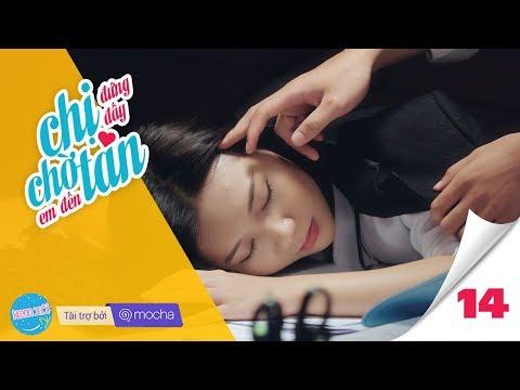CHỊ ĐỨNG ĐẤY, CHỜ EM ĐẾN TÁN (#CDDCEDT) Tập 14: Màn đêm | Phim Tình cảm – Web Drama | Z TEAM - Thời lượng: 32 phút.