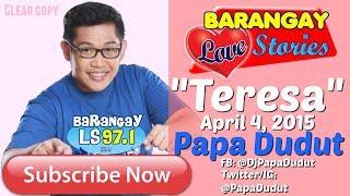 Nonton Barangay Love Stories April 4  2015 Teresa Film Subtitle Indonesia Streaming Movie Download
