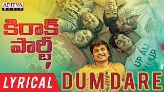 Video Dum Dare Lyrical | Kirrak Party Songs | Nikhil Siddharth | Samyuktha | Simran | Sharan Koppisetty MP3, 3GP, MP4, WEBM, AVI, FLV Maret 2018