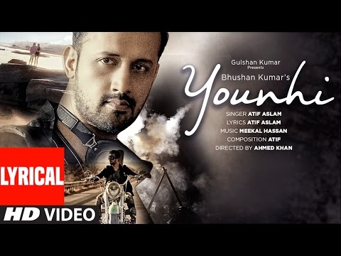Atif Aslam : Younhi Lyrical Video Song | Atif Birt