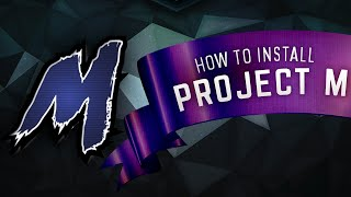 How To Install Project M – Video Guide