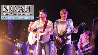 Video 'Sunset Concert' NOAH - Mimpi Yang Sempurna   Ombak Sunset - Gili Trawangan - Lombok MP3, 3GP, MP4, WEBM, AVI, FLV Desember 2017