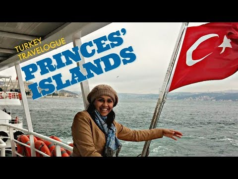 Princes' Islands   Istanbul - Turkey   Things to do   Places to visit   Episode: 02   Irem Ozel