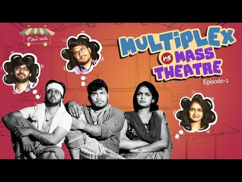 Multiplex Vs Mass Theatre - Latest Telugu Comedy Video || Episode #1 || Thopudu Bandi