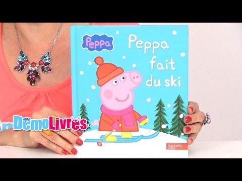 Peppa fait du ski - Livre enfant 3-6 ans - Démo Livres