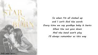 Lady Gaga - Always Remember Us This Way Lyrics