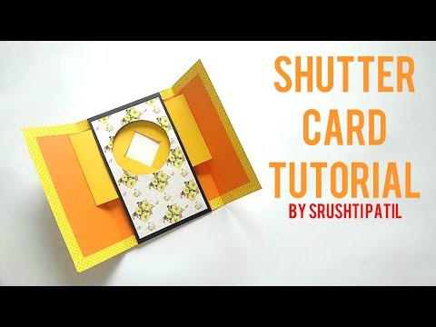 Shutter Card Tutorial By Srushti Patil (видео)