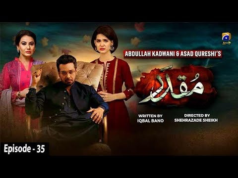 Muqaddar - Episode 35 || English Subtitles || 12th October 2020 - HAR PAL GEO
