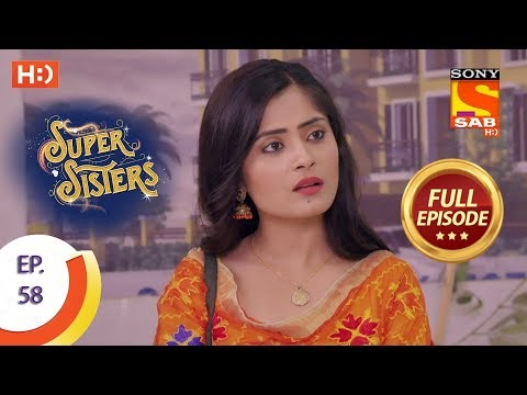 Super Sisters - Ep 58 - Full Episode - 24th October, 2018