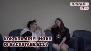 Video Kok Ada Ariel Noah di Backstage BCL?? MP3, 3GP, MP4, WEBM, AVI, FLV September 2019