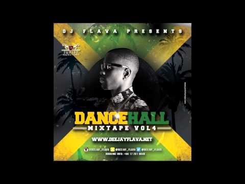 DanceHall Mixtape Vol 4 - DJ Flava