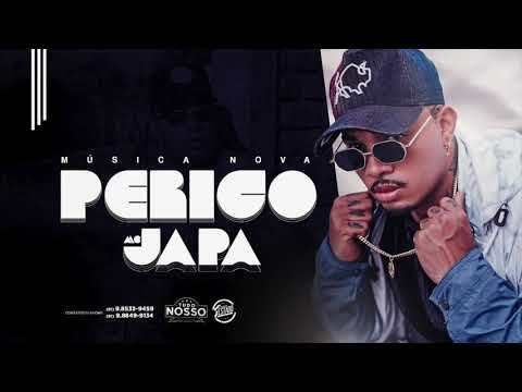 MC JAPA DO RECIFE - PERIGO - MÚSICA NOVA