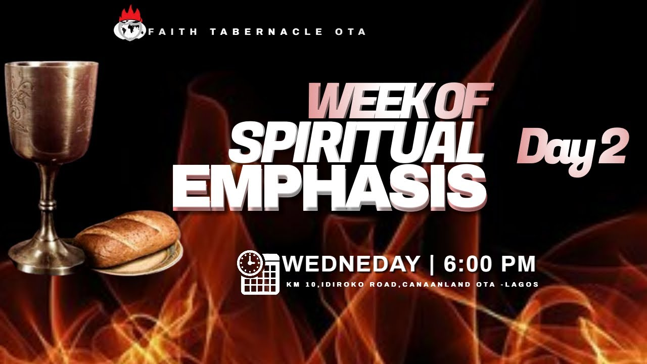 Winners Chapel Week of Spiritual Emphasis 11th February 2021 – Day 2