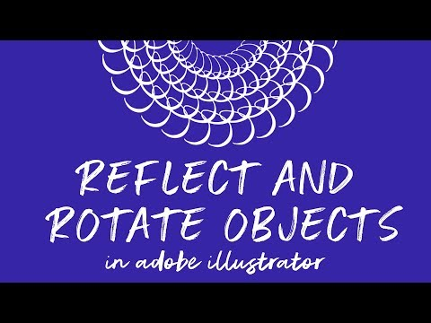 How To Reflect And Rotate Objects In Adobe Illustrator Tutorial