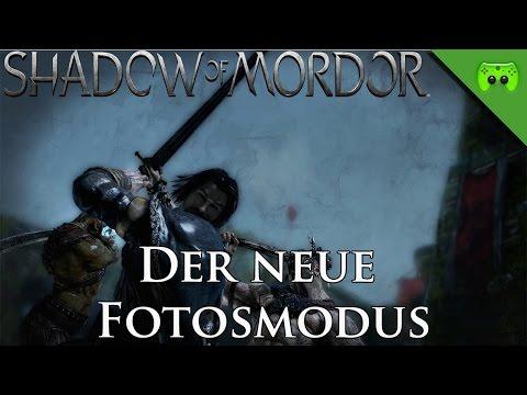 MORDORS SCHATTEN # 22 - Der neue Fotomodus «» Let's Play Mittelerde Mordors Schatten   HD