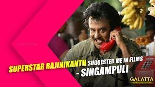 Superstar Rajinikanth Suggested Me in Films – Singampuli Kollywood News 26/11/2015 Tamil Cinema Online