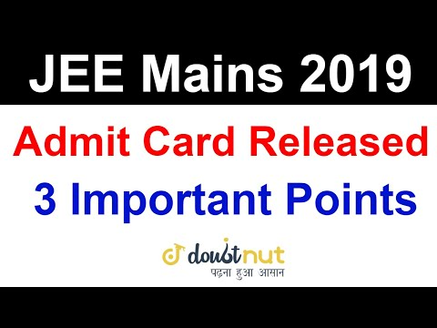 JEE Mains 2019 April | Admit card, Exam Centre & Slot | 3 Important Point