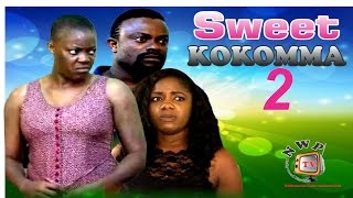 Sweet Kokomma 2 -2015 Latest Nigerian Nollywood Movie