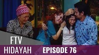 Video FTV Hidayah - Episode 76   Aku Bukan Anak Haram MP3, 3GP, MP4, WEBM, AVI, FLV November 2018
