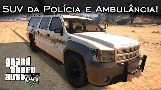 Assistam em 1080p! Fala aí gurizada! :D Nesse vídeo mostro em detalhes a SUV da Polícia e a Ambulância! Assim como eu tinha mostrado o Táxi e o carro de polí...