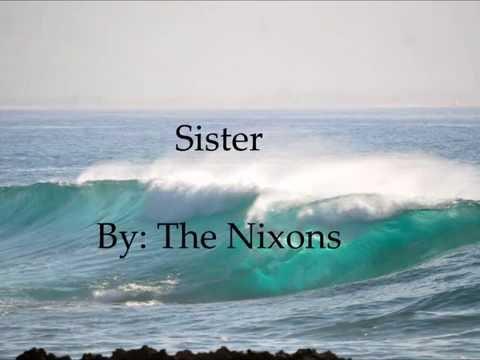 The Nixons - Sister - (With Lyrics)