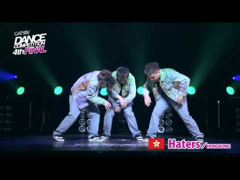 【GDC 4th】GATSBY DANCE COMPETITION 2011-2012:ASIA GRANDFINAL/Haters【HONG KONG】