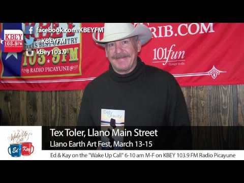 Tex Toler for Llano Earth Art Fest | KBEY 103.9 FM