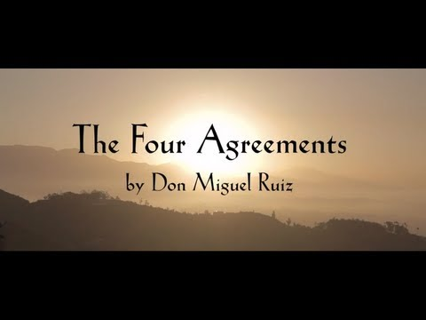 Don Miguel Ruiz | The Four Agreements [Intro Video]