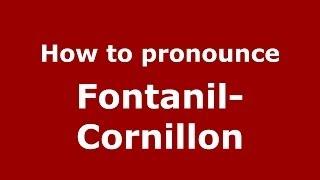 Fontanil-Cornillon France  city pictures gallery : How to pronounce Fontanil-Cornillon (French/France) - PronounceNames.com