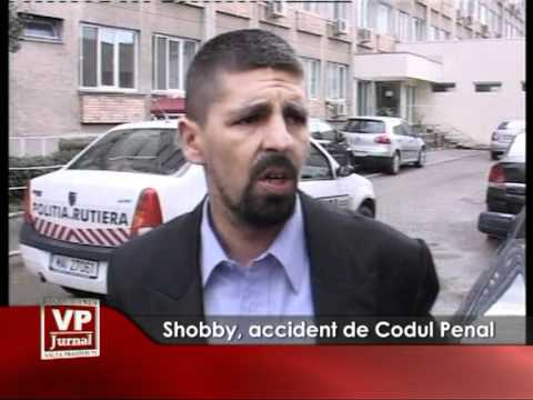Shobby, accident de Codul Penal