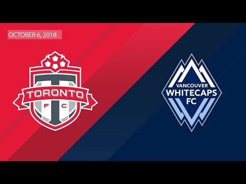 Video: Match Highlights: Vancouver Whitecaps at Toronto FC - October 6, 2018