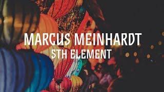 Marcus Meinhardt - 5th Element