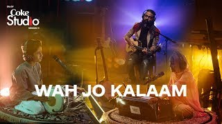 Coke Studio Season 11| Wah Jo Kalaam| Asrar Shah, Shamu Bai & Vishnu