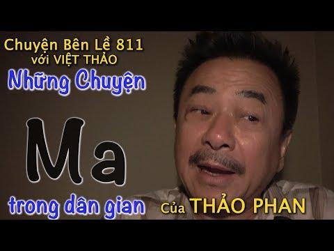MC VIỆT THẢO- CBL(811)-NHỮNG CHUYỆN MA của THẢO PHAN- March 3, 2019 - Thời lượng: 1 giờ.