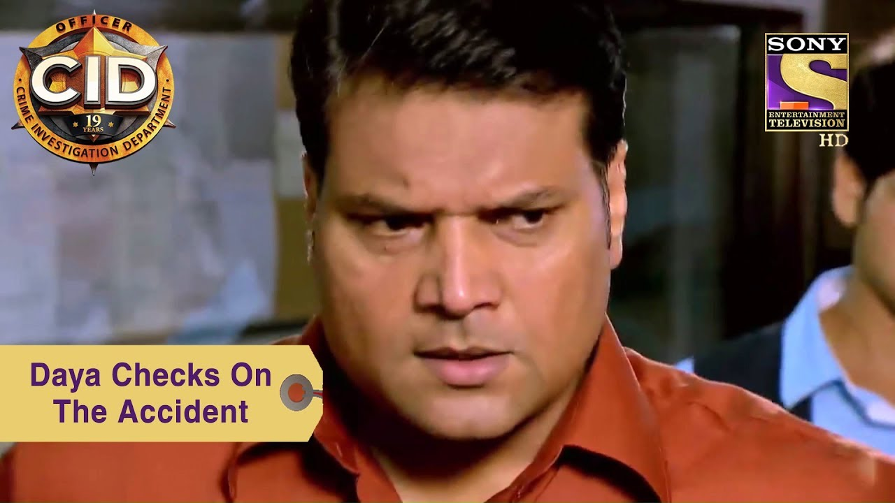 Your Favorite Character | Daya Checks On The Accident | CID
