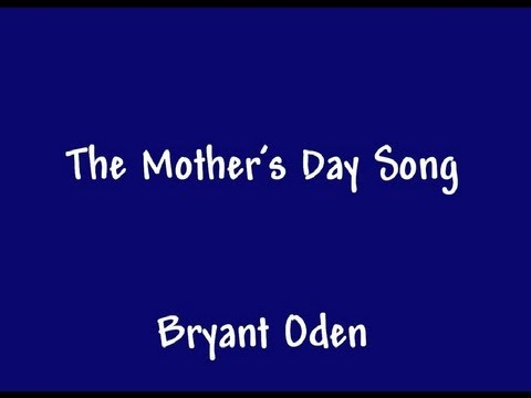 Video The Mother's Day Song: A funny song for Mother's Day download in MP3, 3GP, MP4, WEBM, AVI, FLV January 2017