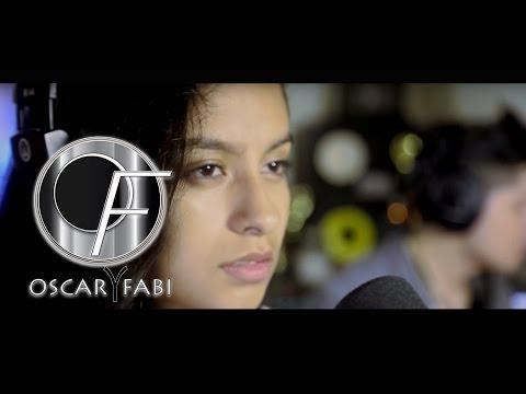 Hoy Tengo Ganas De Ti – Alejandro Fernandez ft Christina Aguilera [Cover] by Oscar&Fabi