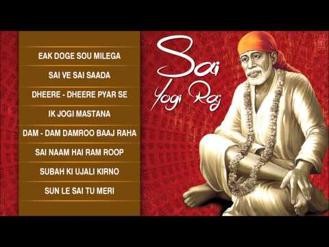 Sai Yogi Raj Sai Bhajans By Tarsem Raj Kapoor I Full Audio Songs Juke Box 12 December 2013 05 PM