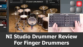 NI Studio Drummer Review for Finger Drummers