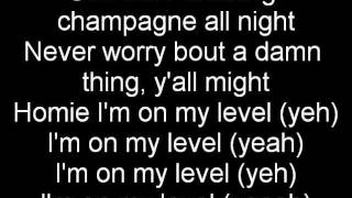 Wiz Khalifa On My Level Lyrics