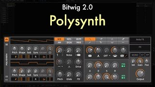 Bitwig 2.0 - Polysynth Overview