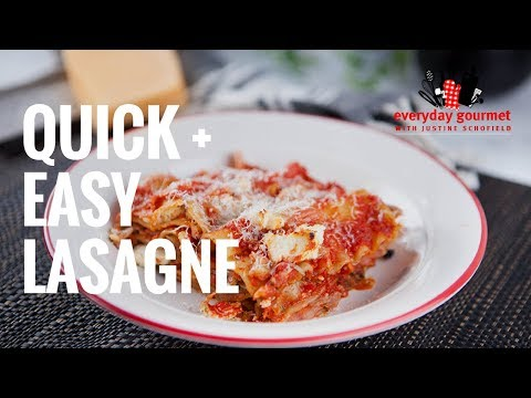 Quick n Easy Lasagne | Everyday Gourmet S7 E54